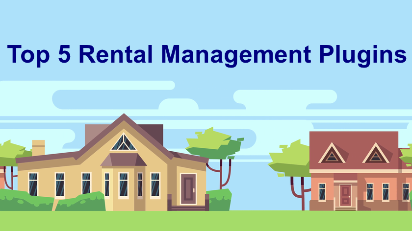 The Top 5 Rental Management Plugins